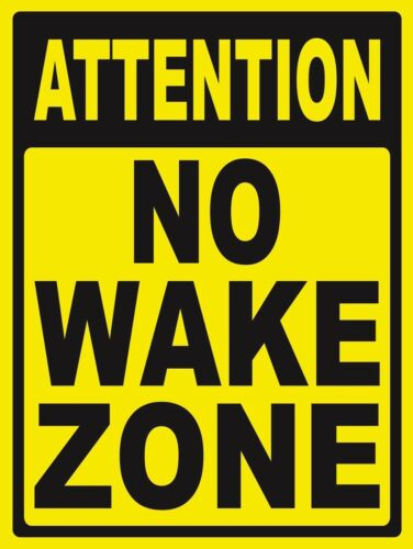 NO WAKE ZONE - SIGN- #PS-461/62...LARGE