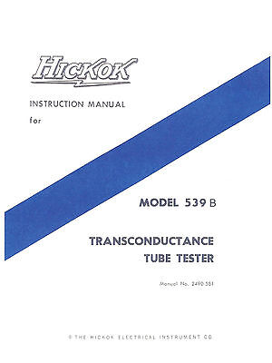 Complete Manual With Test Data Hickok 539b Tube Tester 131 Pages