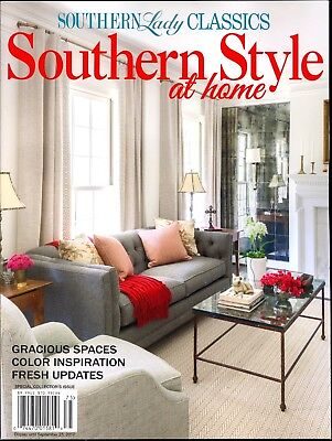 Southern Lady Classics July/August 2017 Southern Style At Home