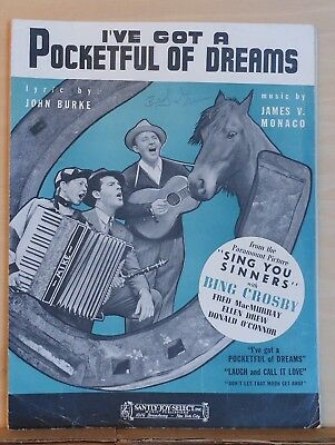 "I've Got A Pocketful of Dreams - 1938 sheet music -from movie ""Sing You Sinners"""