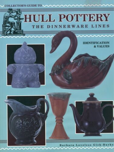 Hull Pottery Dinnerware Lines - Identification Values / Scarce Illustrated Book