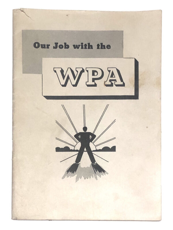 Our Jobs With The WPA 1936 Booklet Original Vintage