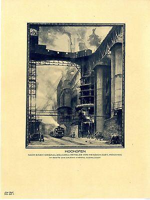 Hochofen- Industrie- Werksanlage Heinrich Kley, München Histor. Kunstdruck 1924