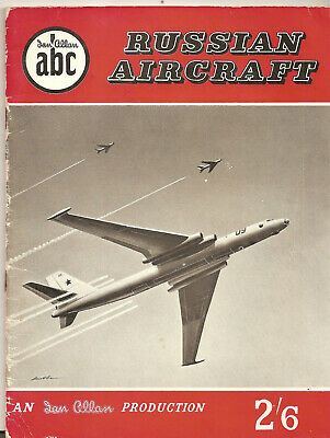 "IAN ALLAN ABC ""RUSSIAN AIRCRAFT"" JOHN W.R.TAYLOR,JANUARY,1958"