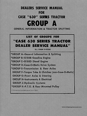 Case Group 630 Series General Information And Tractor Splitting
