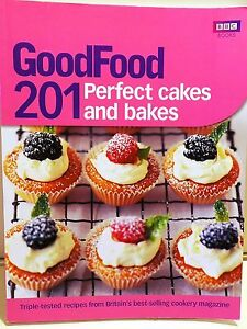 RECIPE BOOKS: BBC GOOD FOOD, 201 PERFECT CAKES & BAKE RECIPES, RRP £12.99