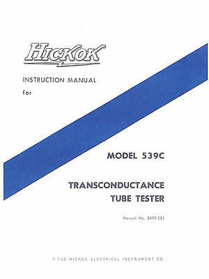 Hickok 539c Tube Tester Complete Manual With 106 Pages Of Test Data