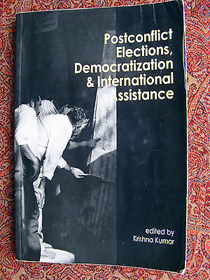 Postconflict Elections  Democratization And International Assistance  1998