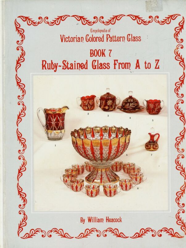 Antique Ruby-Stained Pattern Glass Identification - Makers Dates / Book + Values