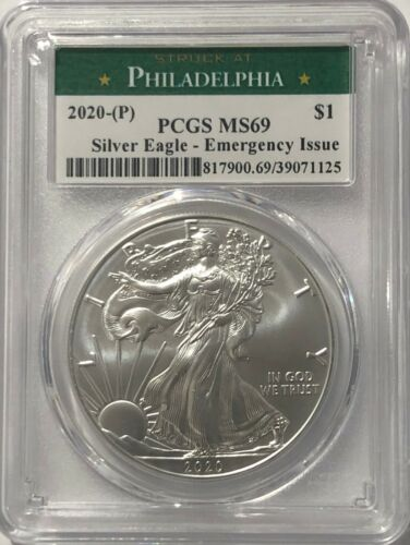 2020 (P) SILVER EAGLE PCGS MS69 EMERGENCY ISSUE STRUCK AT PHILADELPHIA MINT LABL
