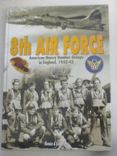 H&C WW2 Reference BOOK 8th AIR FORCE AMERICAN HEAVY BOMBER GROUPS in ENGLAND