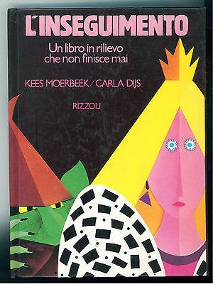 MOERBEEK DIJS L'INSEGUIMENTOUN LIBRO IN RILIEVO CHE NON FINISCE MAI RIZZOLI 1987