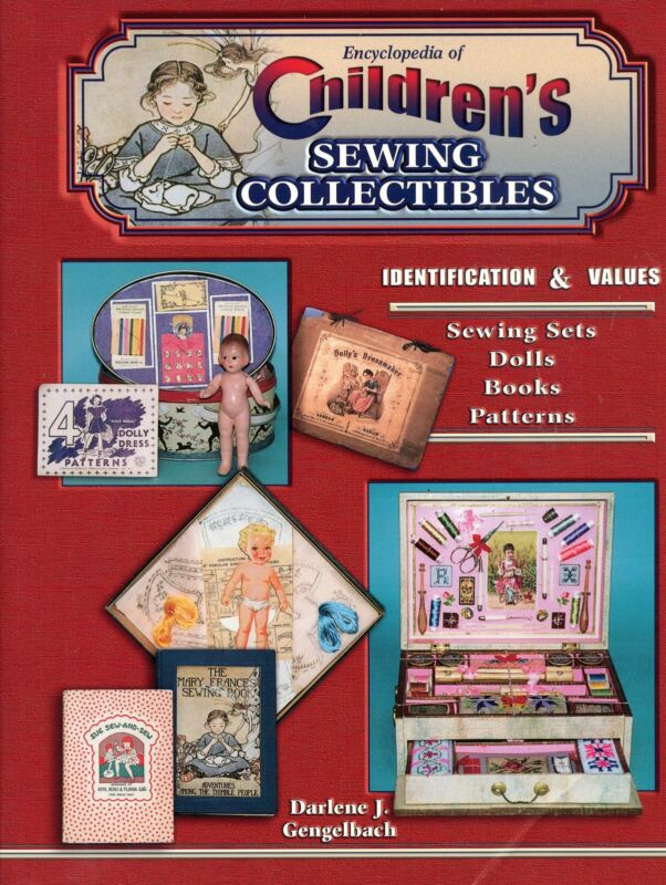 Children's Sewing Collectibles - Sewing Sets Books Dolls Patterns / Book +Values