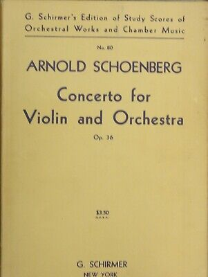 Schoenberg Concerto for Violin and Orchestra Op. 36. G. Schirmer. C.