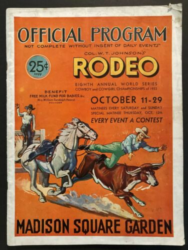 1933 WORLD SERIES CHAMPIONSHIP RODEO PROGRAM W/ INSERT MADISON SQUARE GARDEN NYC