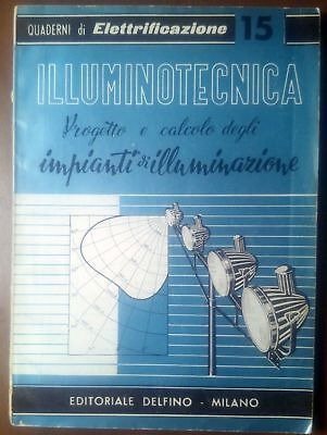 ILLUMINOTECNICA Progetto calcolo impianti di illuminazione di Clerici  Delfino *