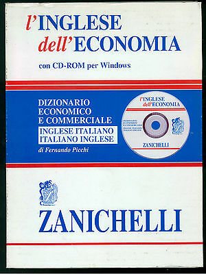 PICCHI FERNANDO L'INGLESE DELL'ECONOMIA ZANICHELLI 2005 DIZIONARIO ECONOMICO