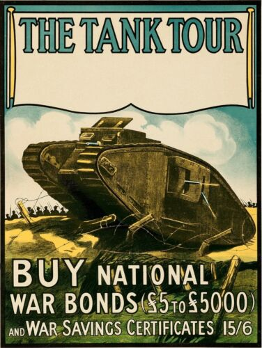 1917 Scottish Buy War Bonds NEW Metal Sign: The Tank Tour!