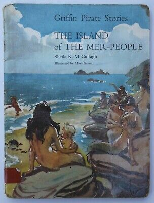 """""""The Island of the Mer People"""" by Sheila K McCullagh - Griffin pirate stories"""