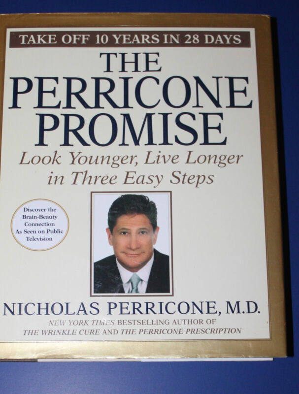 Perricone Promise, Nicholas Perricone - Hardcover with DJ, 2004