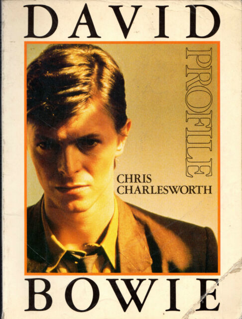 "CHRIS CHARLESWORTH - ""DAVID BOWIE: A PROFILE"" - SAVOY EDITIONS SOFTBACK (1981)"