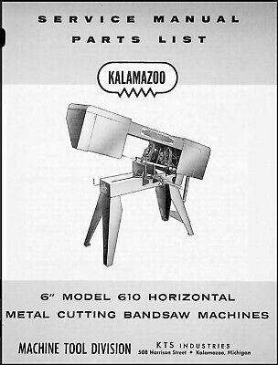 Kalamazoo Model 610 Horizontal Bandsaw Service Parts Manual