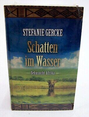 """Buch """" Schatten im Wasser """" Sehnsucht Afrika von Stefanie Gercke Roman"""