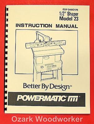Powermatic 23 12 Wood Shaper Operator Part Manual 0526