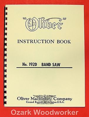 Oliver 192-d 18 Band Saw Operators And Parts Manual 0806