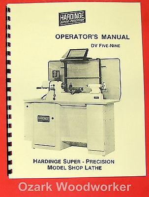 Hardinge Dv59 Later Model Metal Lathe Operators Manual 0871