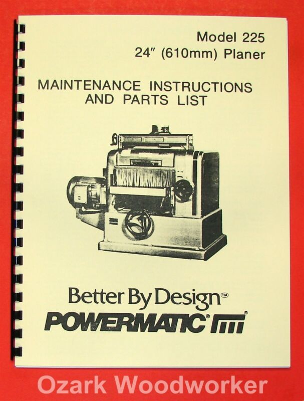 POWERMATIC 225 24-inch Planer Operator-Parts Manual 0525