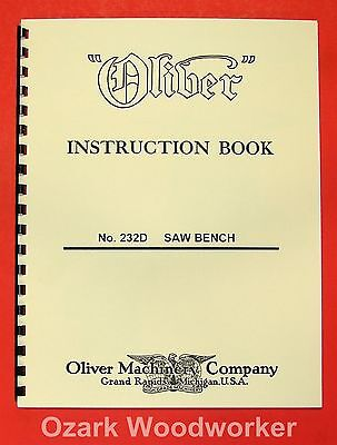 Oliver 232-d 12 Table Saw Operator And Parts Manual 0807