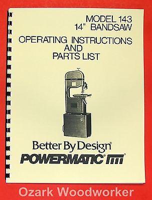 Powermatic 143 14-inch Band Saw Operatorparts Manual 0517