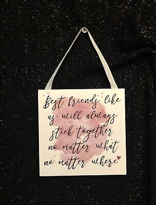 BEST FRIENDS LIKE US ALWAYS STICK TOGETHER WALL SIGN PLAQUE QUOTE (Best Friends Stick Together)