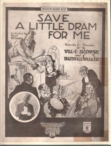 Save A Little Dram For Me 1920 Bert Williams Cover Albert Alex Smith Prohibition