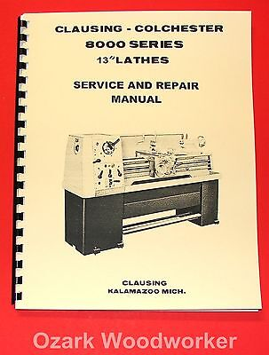 Clausing Colchester 13 8000 Series Metal Lathe Service Repair Manual 1061