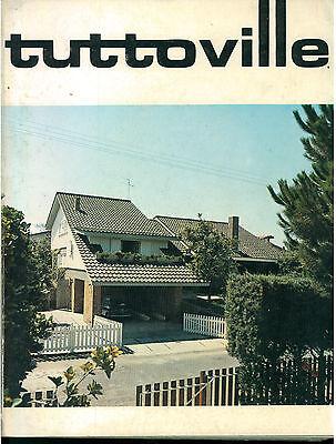 TUTTOVILLE 18 GORLICH 1971 QUADERNI VILLE-GIARDINI RIVISTA ARCHITETTURA