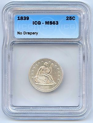 Click now to see the BUY IT NOW Price! 1839 LIBERTY SEATED SILVER QUARTER ICG GRADED MS63. LOT2480 REDBOOK VALUE $5500