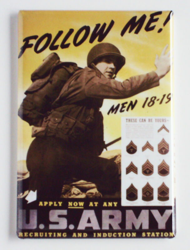 "U.S. Army Recruiting Poster FRIDGE MAGNET ""Follow Me"" Infantry"