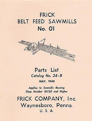 Frick Sawmills No. 01 Parts List Catalog 24b - New Reprint
