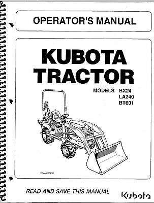 Kubota Bx24 La240 Bt601 Tractor Loader Backhoe Operator Manual K2592-71213