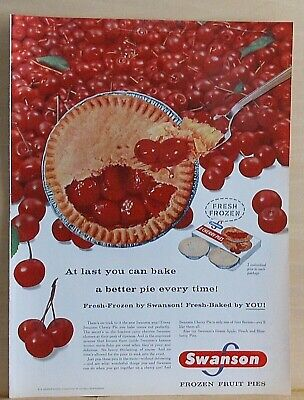 1957 magazine ad for Swanson fruit pies - Bake a better pie, Cherry (Best Cherries For Pie)