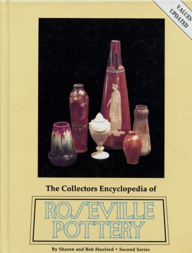 Roseville Art Pottery - Patterns Dates Artists Marks Values / Illustrated Book