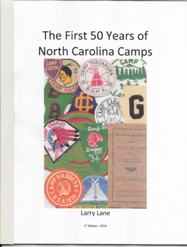 The First 50 Years of North Carolina Camps Reference Book NC Boy Scout BSA