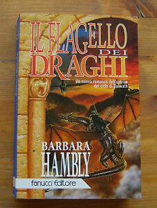 BARBARA-HAMBLY-Il-Flagello-dei-Draghi-p-e-1995-Fanucci