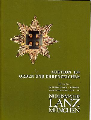LANZ AUKTION 104 Katalog 2001 Orden Ehrenzeichen Deutschland Kappenabzeichen?104