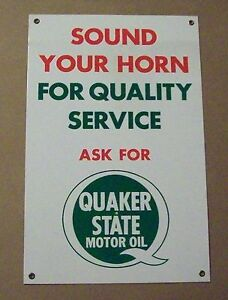 Sound Your Horn For Quality Service Ask For Quaker State