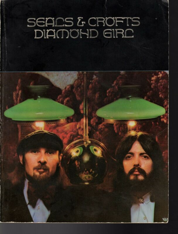"SEALS & CROFTS ""DIAMOND GIRL"" Songbook 1973"