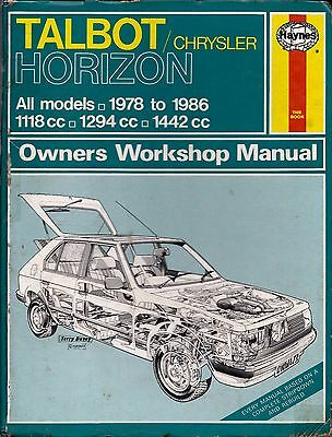 Haynes Workshop Manual 473 Talbot / Chrysler Horizon 78-86 1294 & 1442 cc models