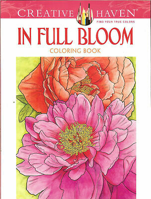 In Full Bloom - A Creative Haven Adult Coloring Book from Dover Publications Dover Publications Coloring Books